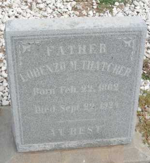 THATCHER, LORENZO M - Graham County, Arizona   LORENZO M THATCHER - Arizona Gravestone Photos