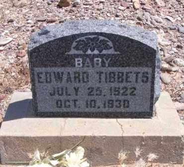 TIBBETS, EDWARD - Graham County, Arizona | EDWARD TIBBETS - Arizona Gravestone Photos