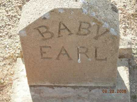 UNKNOWN, BABY EARL - Graham County, Arizona   BABY EARL UNKNOWN - Arizona Gravestone Photos