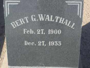 WALTHALL, BERT G. - Graham County, Arizona | BERT G. WALTHALL - Arizona Gravestone Photos