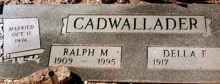 CADWALLADER, DELLA F. - La Paz County, Arizona | DELLA F. CADWALLADER - Arizona Gravestone Photos