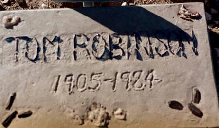 ROBINSON, TOM - La Paz County, Arizona | TOM ROBINSON - Arizona Gravestone Photos