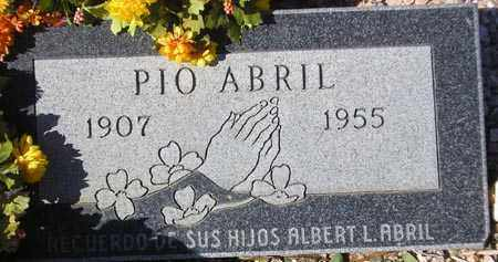 ABRIL, PIO - Maricopa County, Arizona | PIO ABRIL - Arizona Gravestone Photos