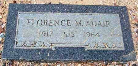 ADAIR, FLORENCE M. (SIS) - Maricopa County, Arizona | FLORENCE M. (SIS) ADAIR - Arizona Gravestone Photos