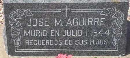 AGUIRRE, JOSE M. - Maricopa County, Arizona | JOSE M. AGUIRRE - Arizona Gravestone Photos