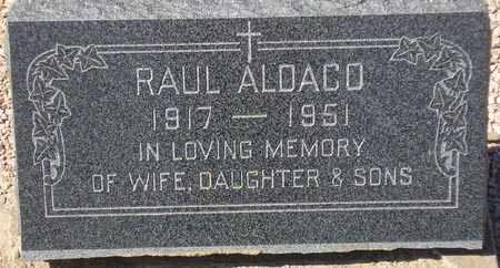 ALDACO, RAUL - Maricopa County, Arizona | RAUL ALDACO - Arizona Gravestone Photos