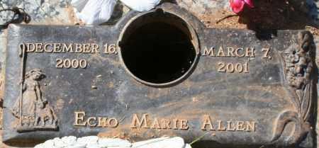 ALLEN, ECHO MARIE - Maricopa County, Arizona | ECHO MARIE ALLEN - Arizona Gravestone Photos