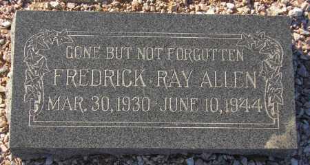 ALLEN, FREDRICK RAY - Maricopa County, Arizona | FREDRICK RAY ALLEN - Arizona Gravestone Photos
