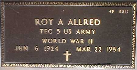 ALLRED, ROY A. - Maricopa County, Arizona | ROY A. ALLRED - Arizona Gravestone Photos