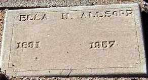 ALLSOPP, ELLA H. - Maricopa County, Arizona | ELLA H. ALLSOPP - Arizona Gravestone Photos