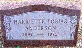 TOBIAS ANDERSON, HARRIETTE - Maricopa County, Arizona | HARRIETTE TOBIAS ANDERSON - Arizona Gravestone Photos
