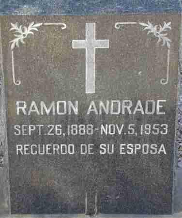 ANDRADE, RAMON - Maricopa County, Arizona   RAMON ANDRADE - Arizona Gravestone Photos