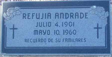ANDRADE, REFUJIA - Maricopa County, Arizona | REFUJIA ANDRADE - Arizona Gravestone Photos