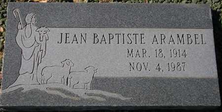 ARAMBEL, JEAN BAPTISTE - Maricopa County, Arizona | JEAN BAPTISTE ARAMBEL - Arizona Gravestone Photos