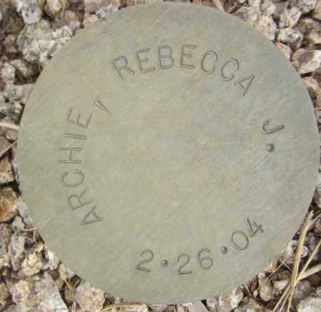 ARCHIE, REBECCA J. - Maricopa County, Arizona | REBECCA J. ARCHIE - Arizona Gravestone Photos
