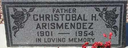 ARISMENDEZ, CHRISTOBAL H. - Maricopa County, Arizona | CHRISTOBAL H. ARISMENDEZ - Arizona Gravestone Photos