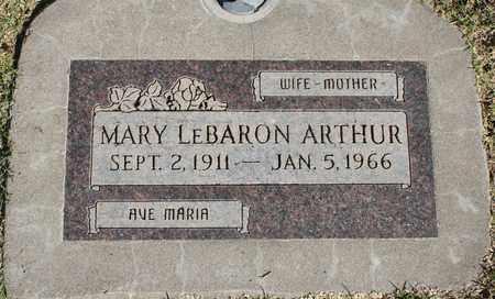 LEBARON ARTHUR, MARY - Maricopa County, Arizona | MARY LEBARON ARTHUR - Arizona Gravestone Photos