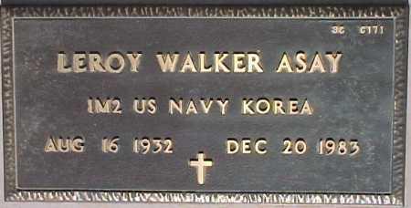 ASAY, LEROY WALKER - Maricopa County, Arizona | LEROY WALKER ASAY - Arizona Gravestone Photos