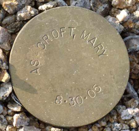 ASHCROFT, MARY - Maricopa County, Arizona | MARY ASHCROFT - Arizona Gravestone Photos