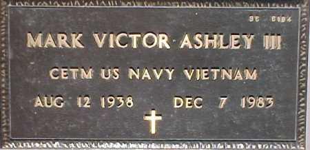 ASHLEY, MARK VICTOR, III - Maricopa County, Arizona | MARK VICTOR, III ASHLEY - Arizona Gravestone Photos