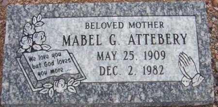 ATTEBERY, MABEL G. - Maricopa County, Arizona   MABEL G. ATTEBERY - Arizona Gravestone Photos