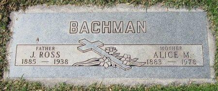 BACHMAN, J ROSS - Maricopa County, Arizona | J ROSS BACHMAN - Arizona Gravestone Photos