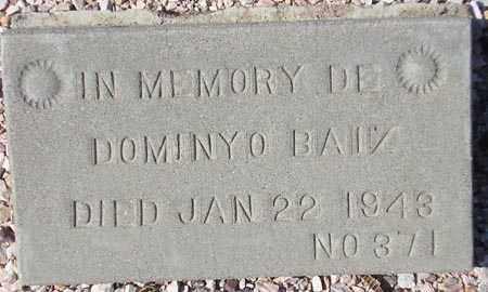BAIZ, DOMINYO - Maricopa County, Arizona | DOMINYO BAIZ - Arizona Gravestone Photos