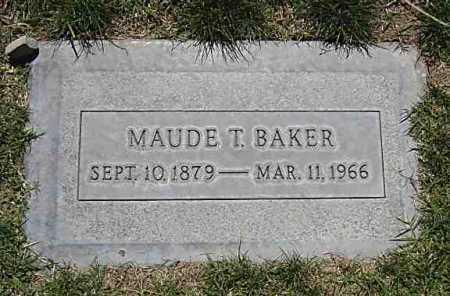 BAKER, MAUDE T. - Maricopa County, Arizona | MAUDE T. BAKER - Arizona Gravestone Photos