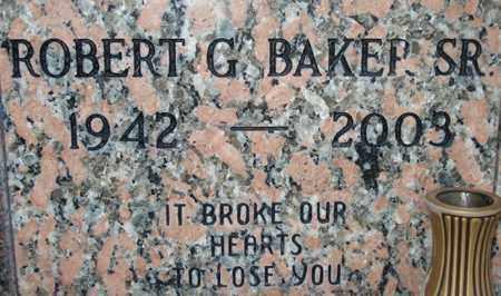 BAKER, ROBERT G., SR. - Maricopa County, Arizona   ROBERT G., SR. BAKER - Arizona Gravestone Photos