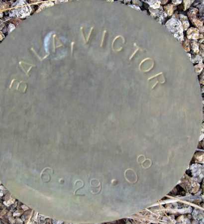 BALA, VICTOR - Maricopa County, Arizona | VICTOR BALA - Arizona Gravestone Photos