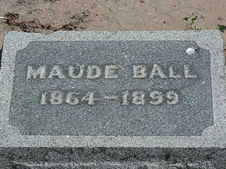 BALL, MAUDE - Maricopa County, Arizona | MAUDE BALL - Arizona Gravestone Photos