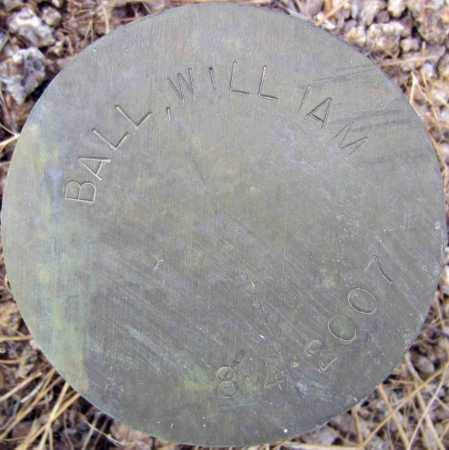 BALL, WILLIAM - Maricopa County, Arizona | WILLIAM BALL - Arizona Gravestone Photos