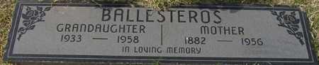 BALLESTEROS, GRANDDAUGHTER - Maricopa County, Arizona | GRANDDAUGHTER BALLESTEROS - Arizona Gravestone Photos