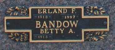BANDOW, ERLAND F - Maricopa County, Arizona | ERLAND F BANDOW - Arizona Gravestone Photos