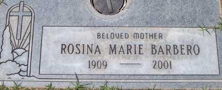 BARBERO, ROSINA MARIE - Maricopa County, Arizona   ROSINA MARIE BARBERO - Arizona Gravestone Photos