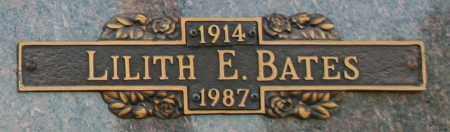 BATES, LILITH E - Maricopa County, Arizona | LILITH E BATES - Arizona Gravestone Photos
