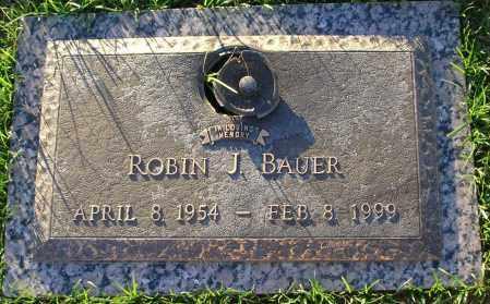 BAUER, ROBIN - Maricopa County, Arizona | ROBIN BAUER - Arizona Gravestone Photos