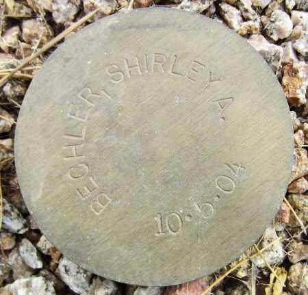 BECHLER, SHIRLEY A. - Maricopa County, Arizona | SHIRLEY A. BECHLER - Arizona Gravestone Photos
