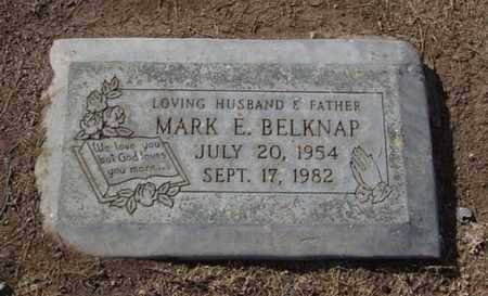 BELKNAP, MARK EDWARD - Maricopa County, Arizona | MARK EDWARD BELKNAP - Arizona Gravestone Photos