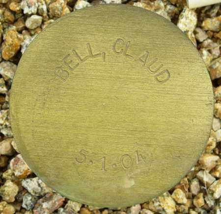 BELL, CLAUD - Maricopa County, Arizona | CLAUD BELL - Arizona Gravestone Photos