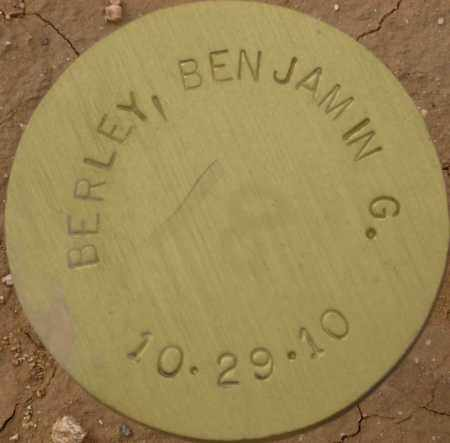 BERLEY, BENJAMIN G. - Maricopa County, Arizona | BENJAMIN G. BERLEY - Arizona Gravestone Photos