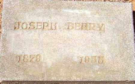 BERRY, JOSEPH FELIX - Maricopa County, Arizona | JOSEPH FELIX BERRY - Arizona Gravestone Photos