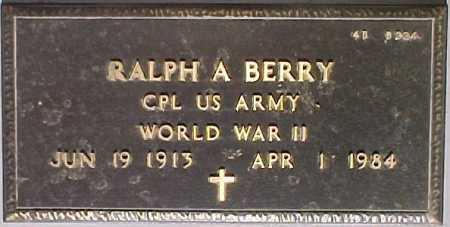 BERRY, RALPH A. - Maricopa County, Arizona | RALPH A. BERRY - Arizona Gravestone Photos