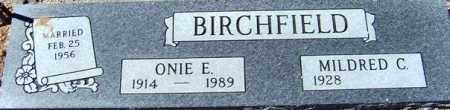 BIRCHFIELD, ONIE EVERETT - Maricopa County, Arizona | ONIE EVERETT BIRCHFIELD - Arizona Gravestone Photos