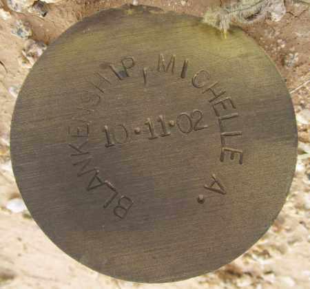BLANKENSHIP, MICHELLE A. - Maricopa County, Arizona | MICHELLE A. BLANKENSHIP - Arizona Gravestone Photos
