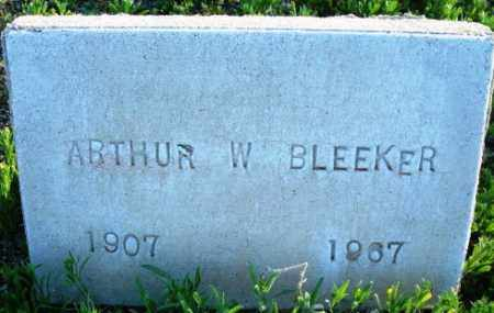 BLEEKER, ARTHUR W. - Maricopa County, Arizona | ARTHUR W. BLEEKER - Arizona Gravestone Photos