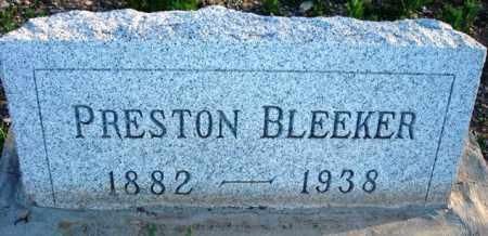 BLEEKER, PRESTON - Maricopa County, Arizona | PRESTON BLEEKER - Arizona Gravestone Photos