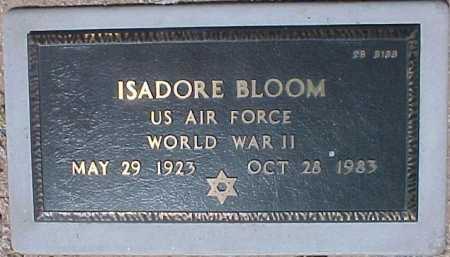 BLOOM, ISADORE - Maricopa County, Arizona   ISADORE BLOOM - Arizona Gravestone Photos