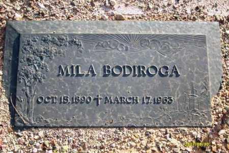 BODIROGA, MILA - Maricopa County, Arizona   MILA BODIROGA - Arizona Gravestone Photos