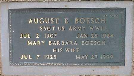 BOESCH, AUGUST E. - Maricopa County, Arizona | AUGUST E. BOESCH - Arizona Gravestone Photos